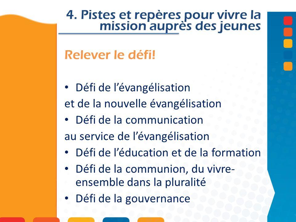 4. Pistes et repères pour vivre la mission auprès des jeunes