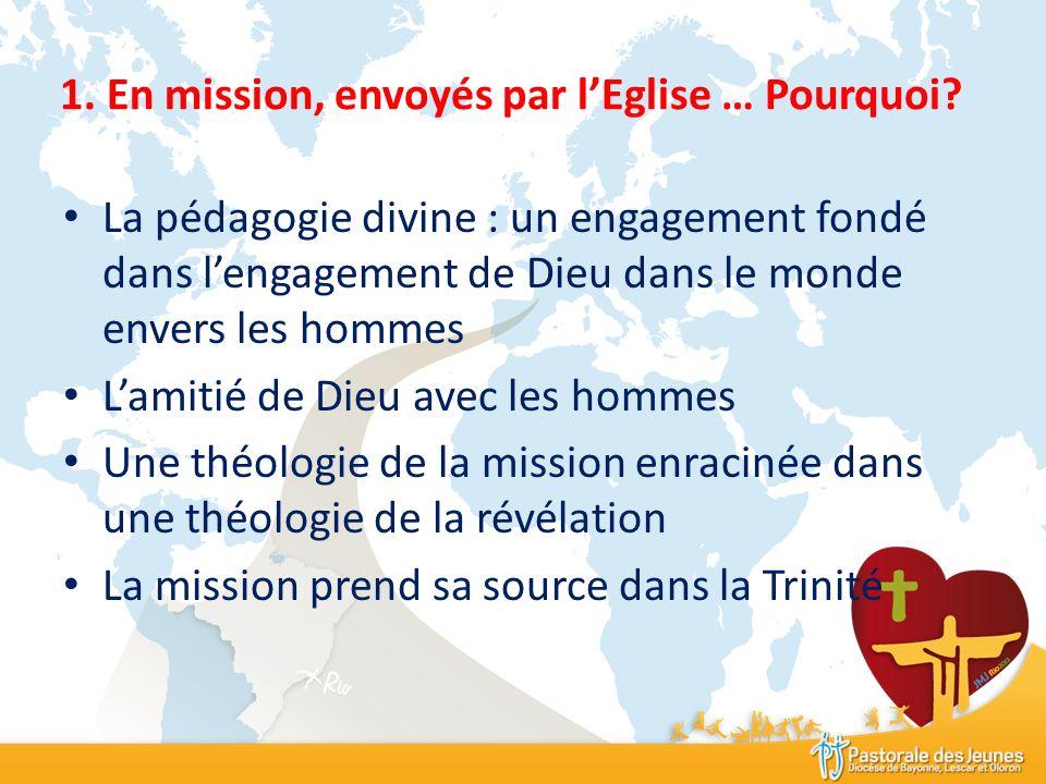 1. En mission, envoyés par l'Eglise … Pourquoi