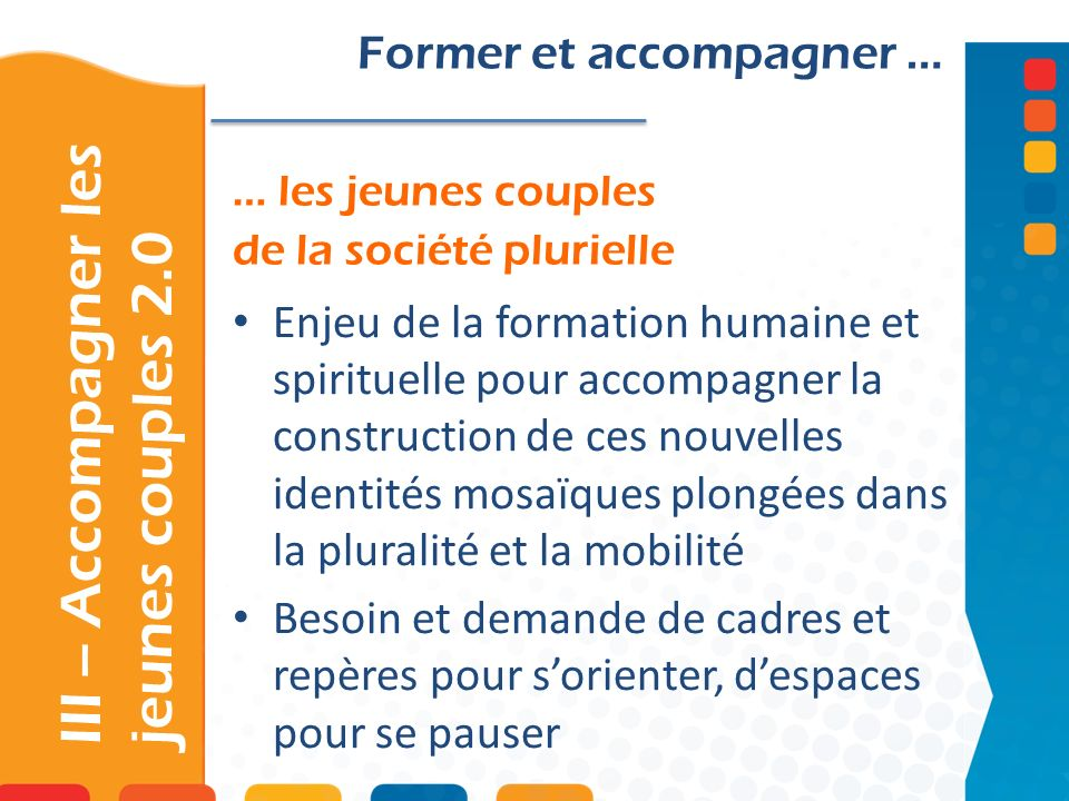 III – Accompagner les jeunes couples 2.0