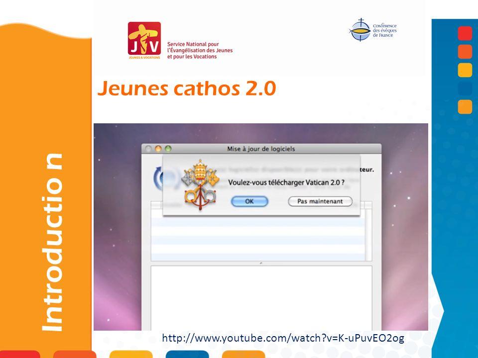 Introductio n Jeunes cathos 2.0