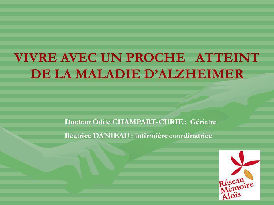 VIVRE AVEC UN PROCHE ATTEINT DE LA MALADIE D'ALZHEIMER
