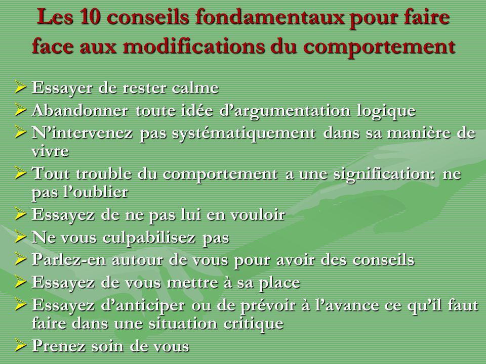 Les 10 conseils fondamentaux pour faire face aux modifications du comportement