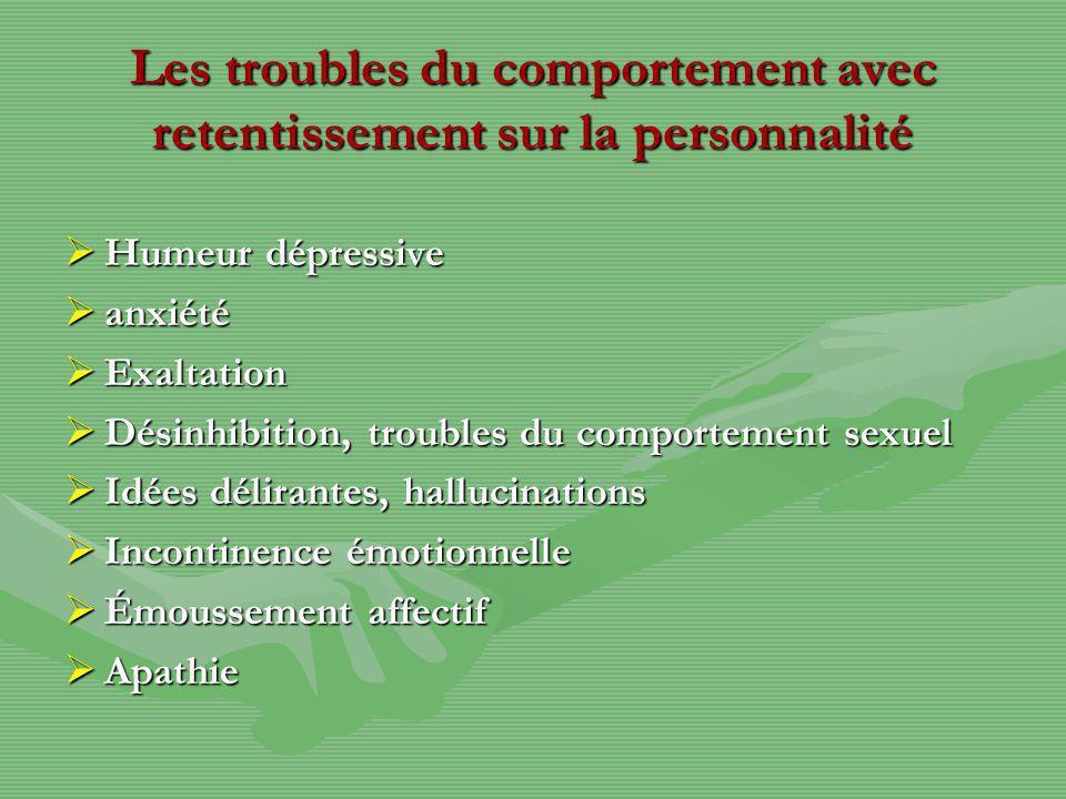 Les troubles du comportement avec retentissement sur la personnalité