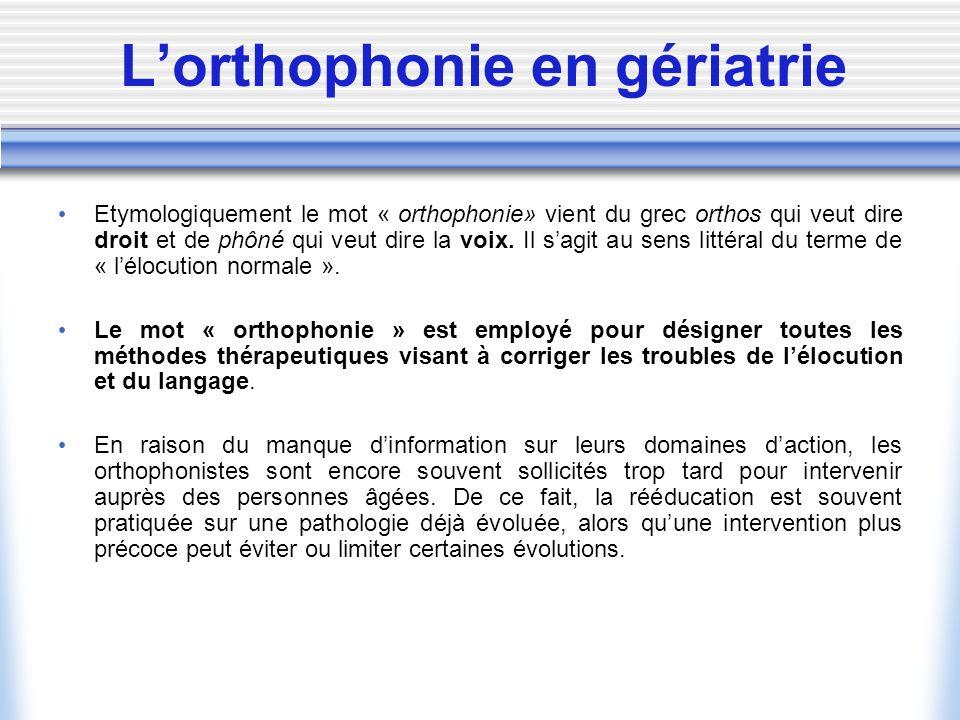 L'orthophonie en gériatrie