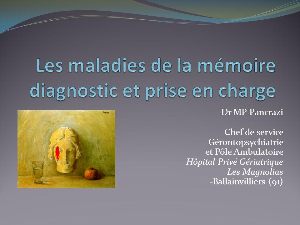 Les maladies de la mémoire diagnostic et prise en charge