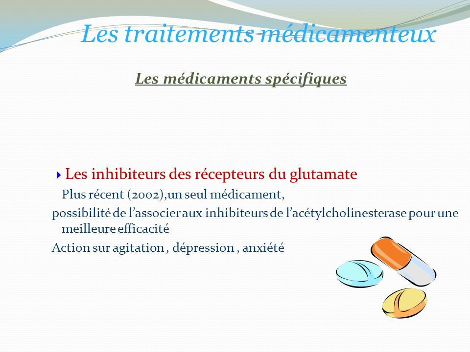 Les médicaments spécifiques