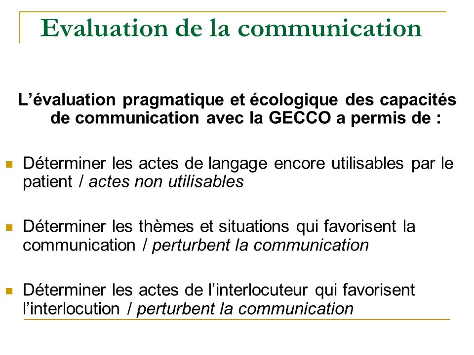 Evaluation de la communication
