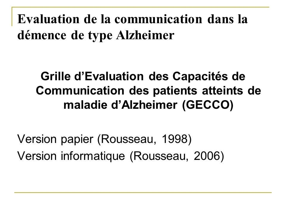 Evaluation de la communication dans la démence de type Alzheimer