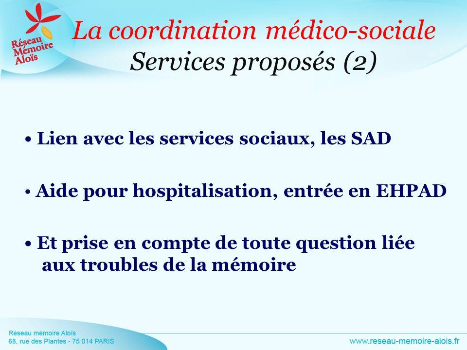La coordination médico-sociale Services proposés (2)