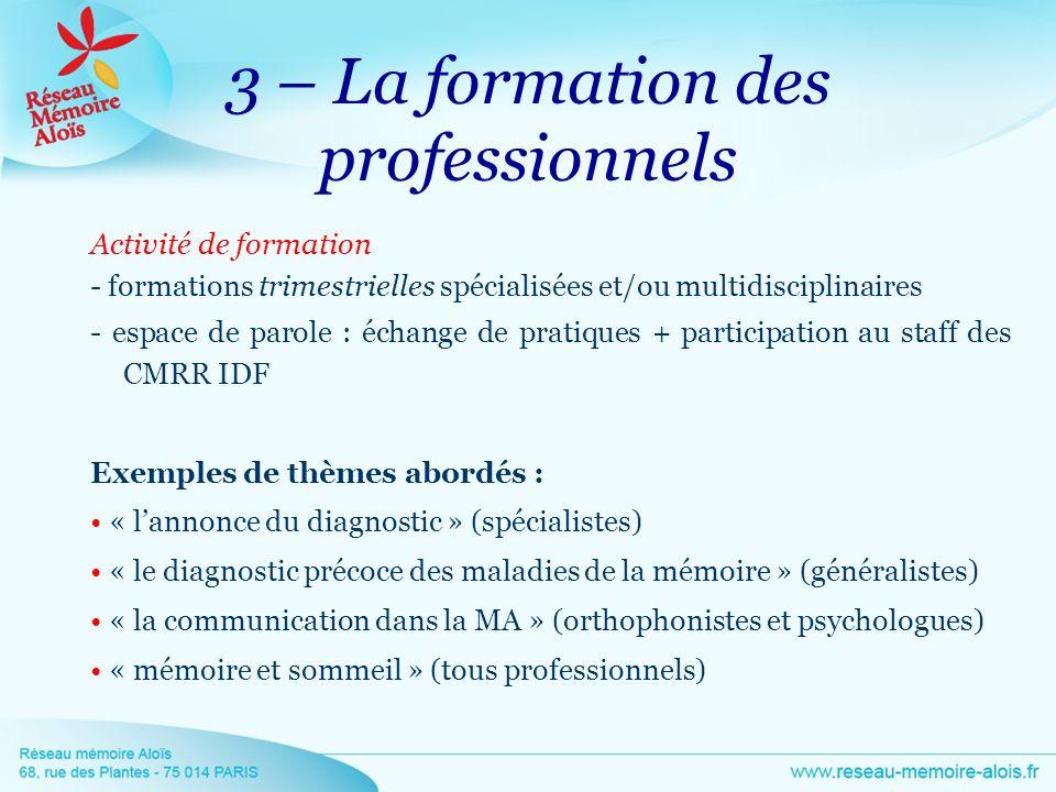 3 – La formation des professionnels