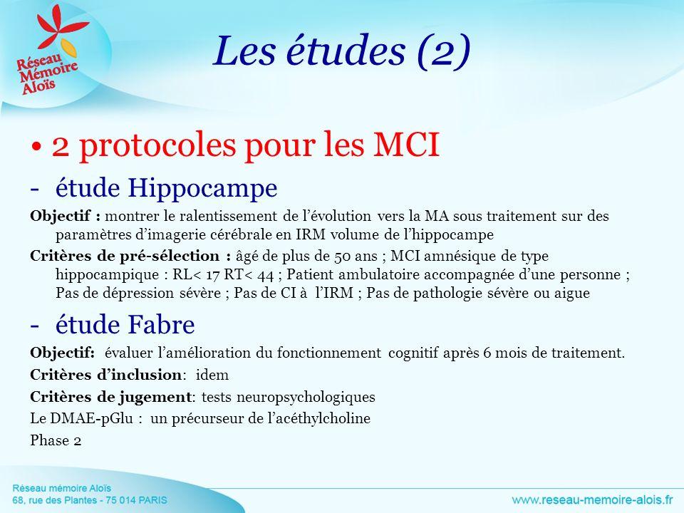 Les études (2) • 2 protocoles pour les MCI étude Hippocampe