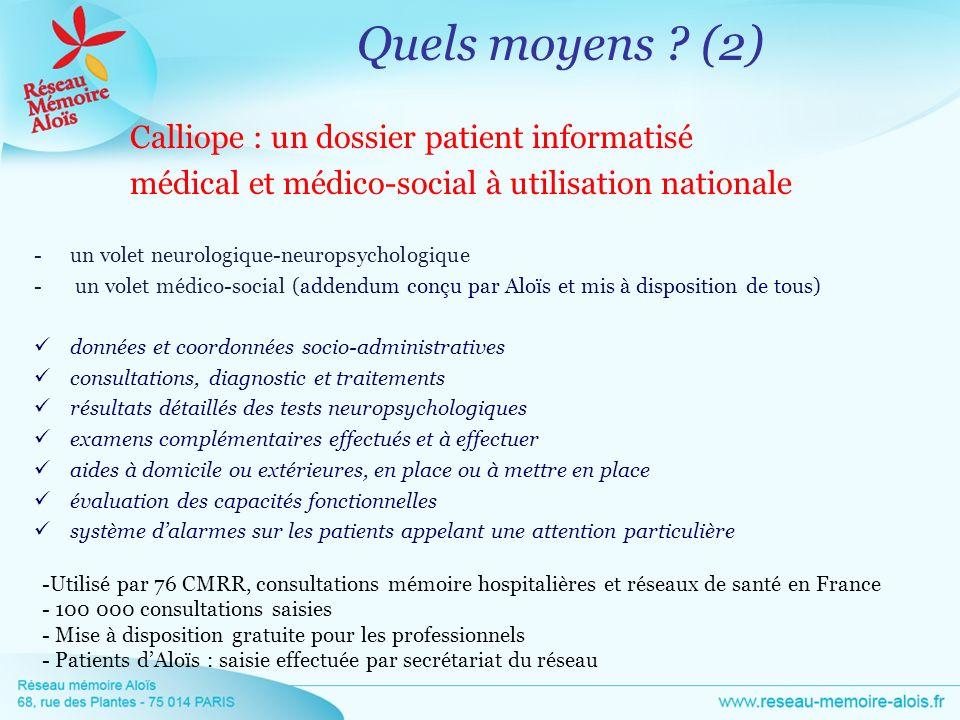 Quels moyens (2) médical et médico-social à utilisation nationale