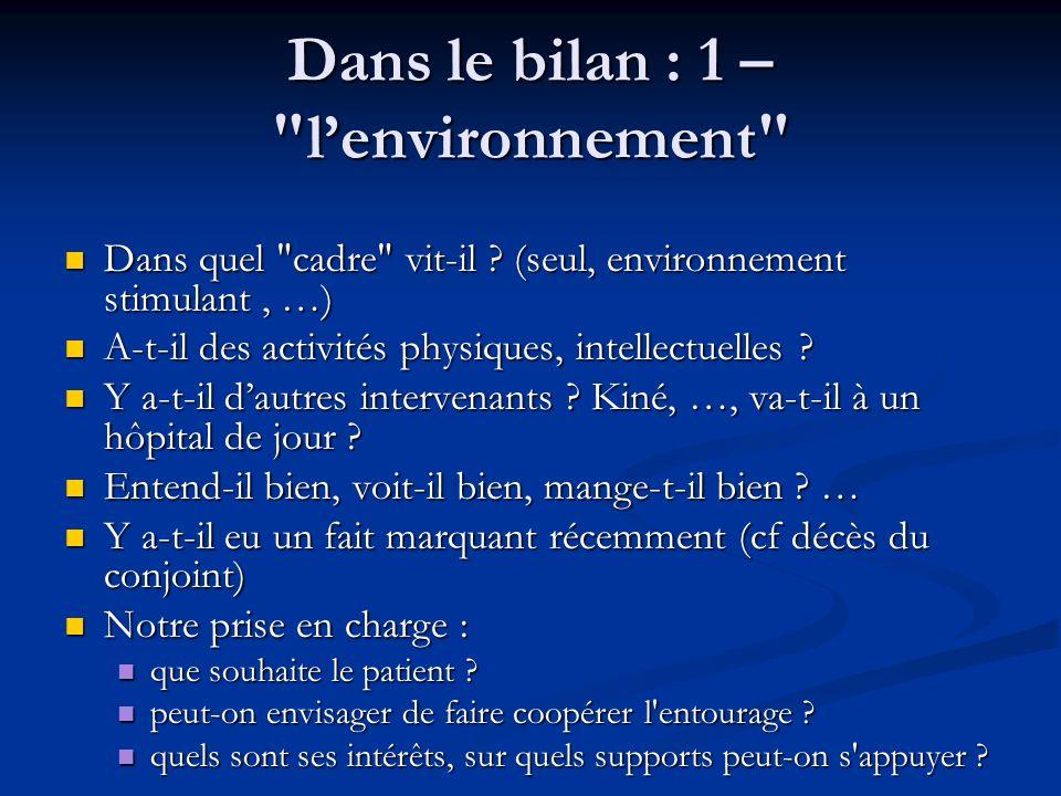 Dans le bilan : 1 – l'environnement