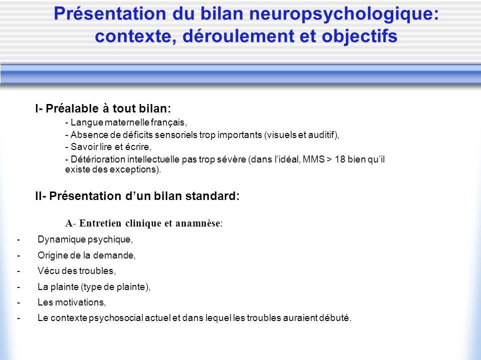 Présentation du bilan neuropsychologique: contexte, déroulement et objectifs