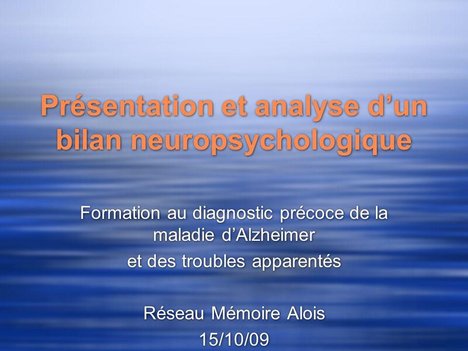 Présentation et analyse d'un bilan neuropsychologique