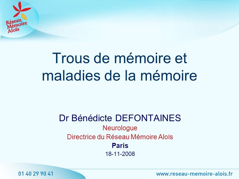 Trous de mémoire et maladies de la mémoire