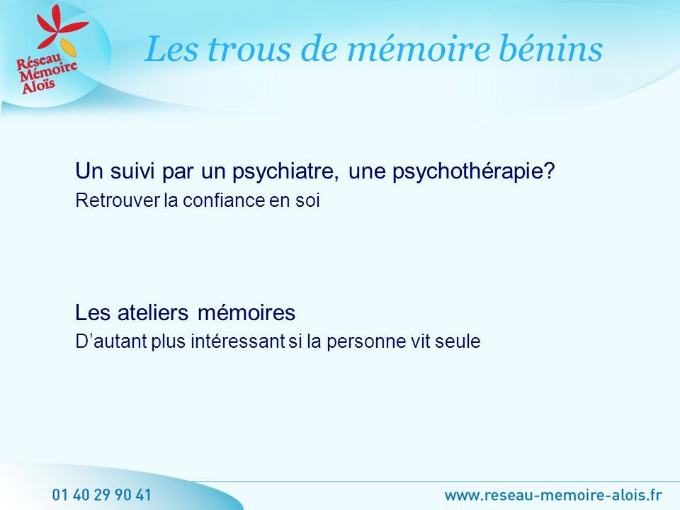 Les trous de mémoire bénins