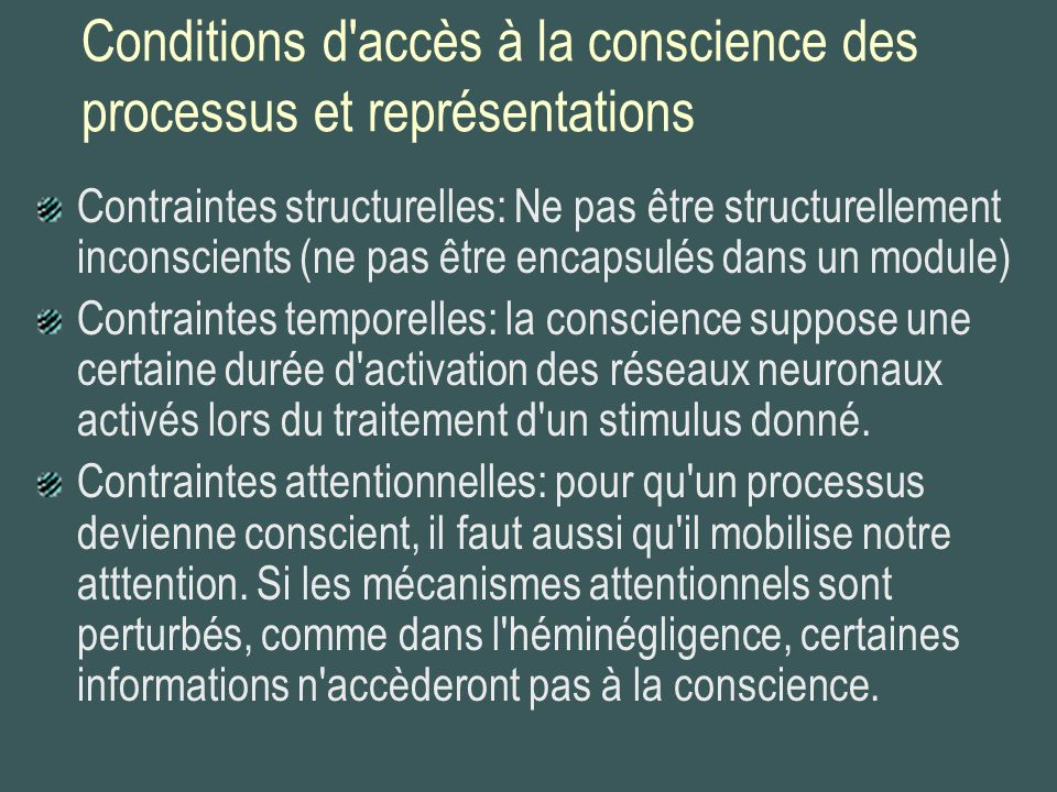 Conditions d accès à la conscience des processus et représentations