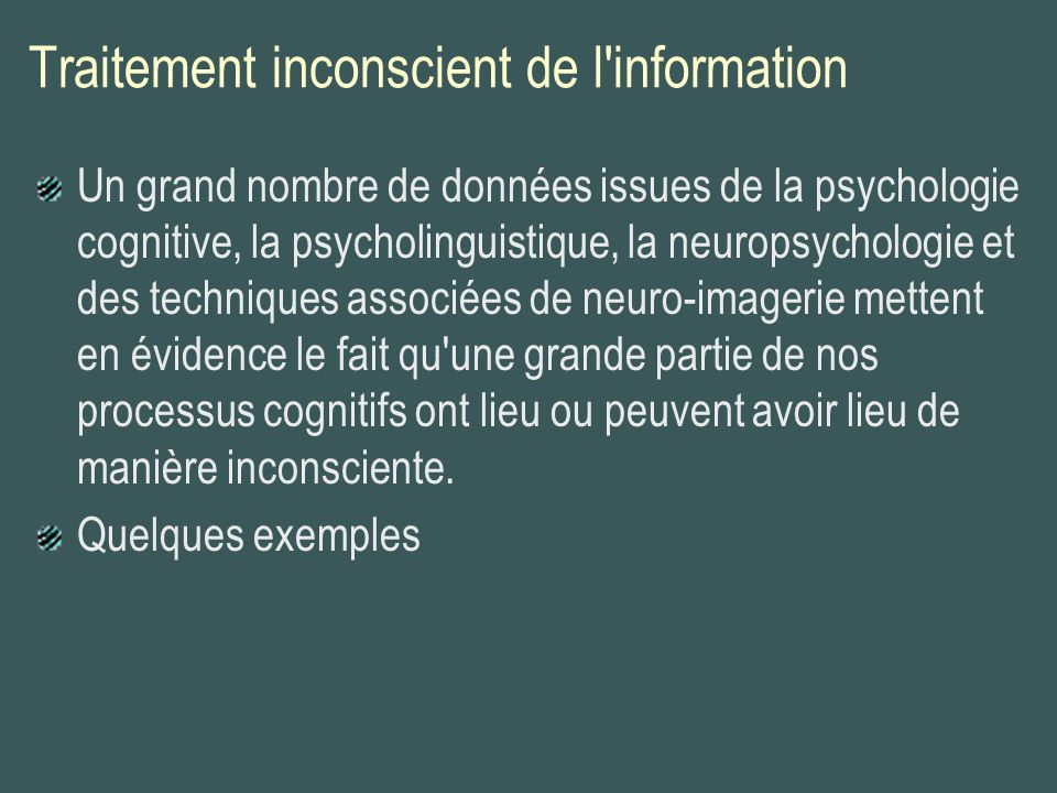 Traitement inconscient de l information