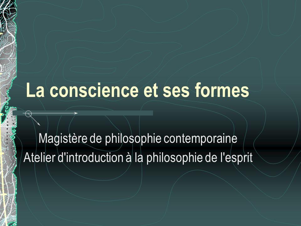 La conscience et ses formes