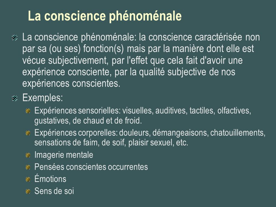 La conscience phénoménale