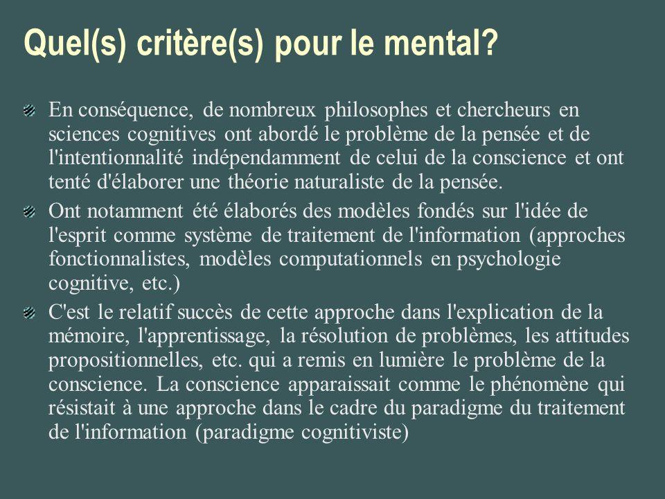 Quel(s) critère(s) pour le mental