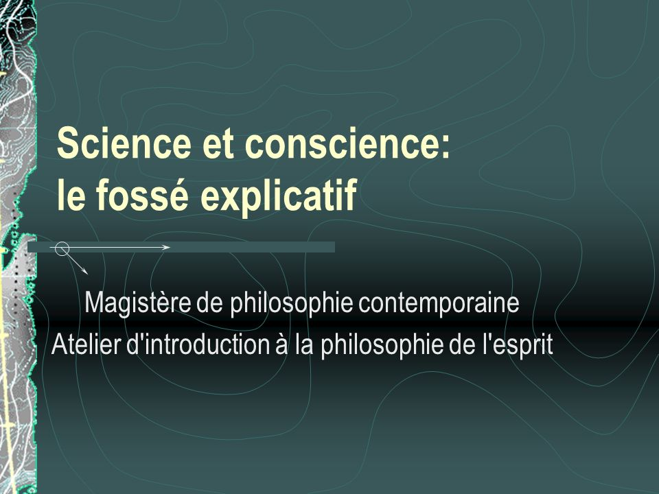 Science et conscience: le fossé explicatif