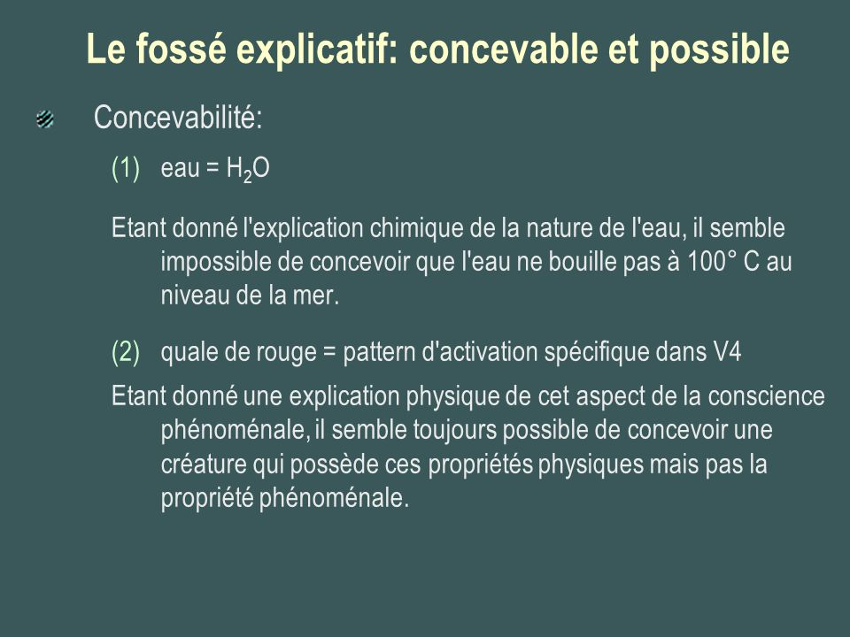 Le fossé explicatif: concevable et possible