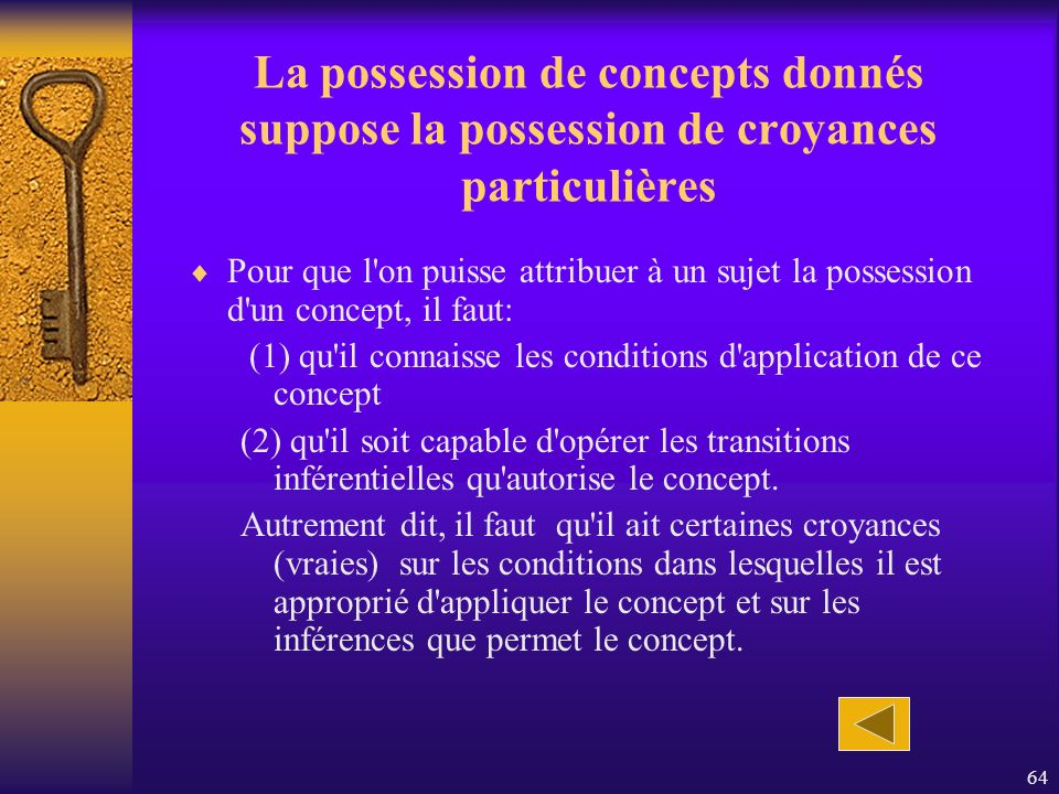 La possession de concepts donnés suppose la possession de croyances particulières