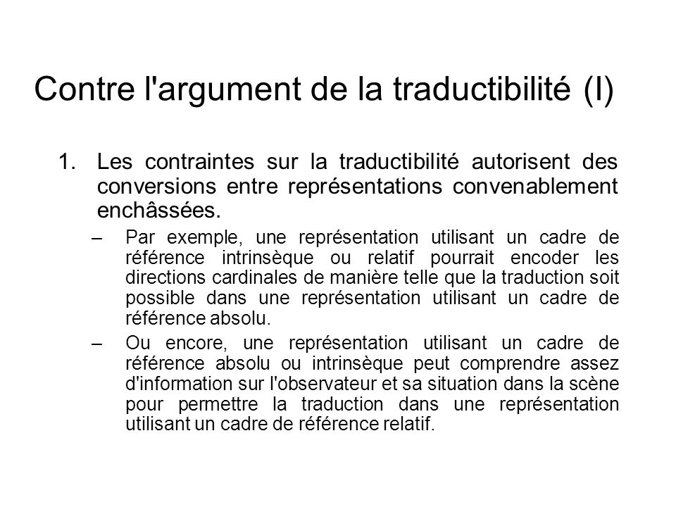 Contre l argument de la traductibilité (I)