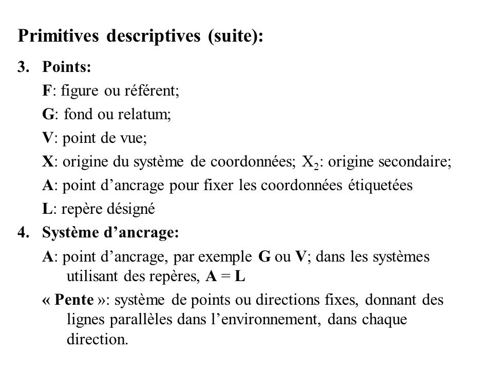 Primitives descriptives (suite):