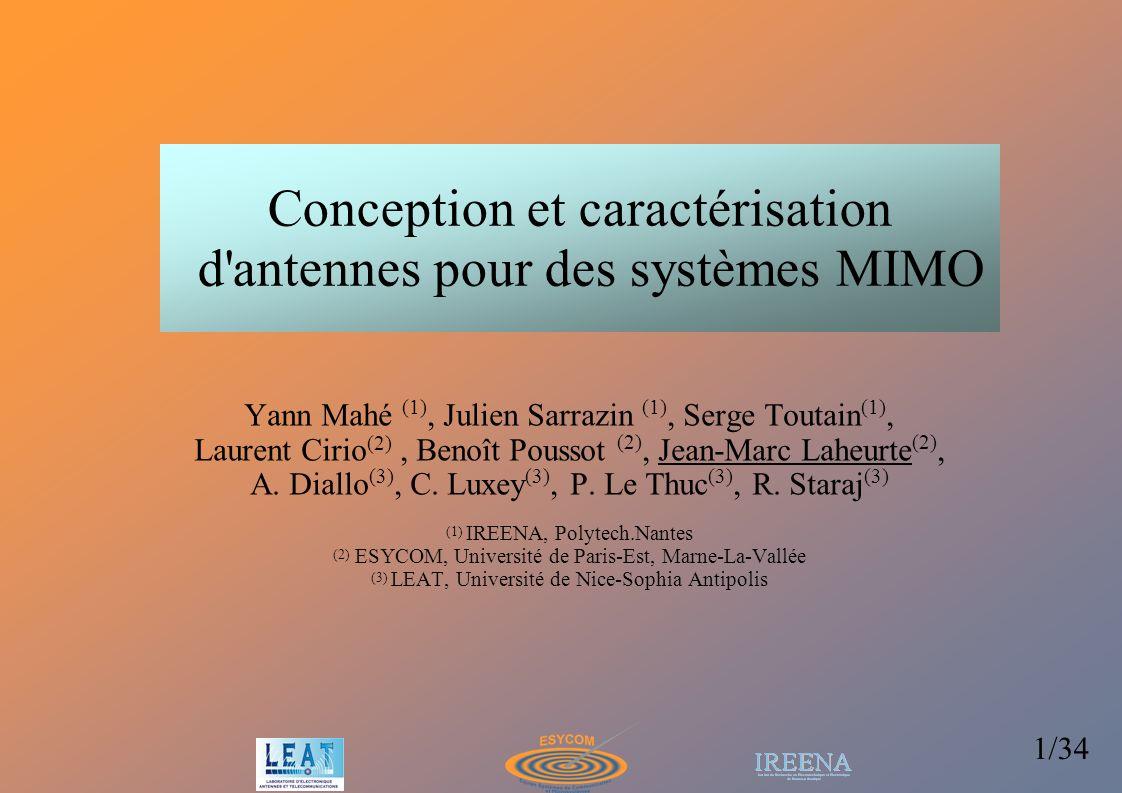 Conception et caractérisation d antennes pour des systèmes MIMO