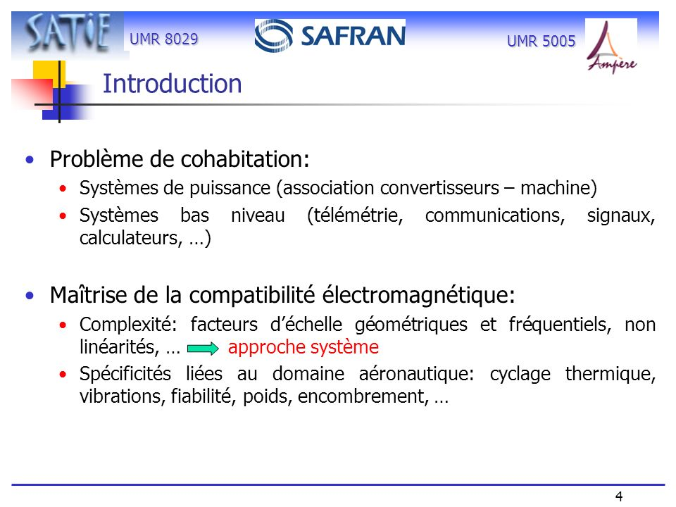 Introduction Problème de cohabitation:
