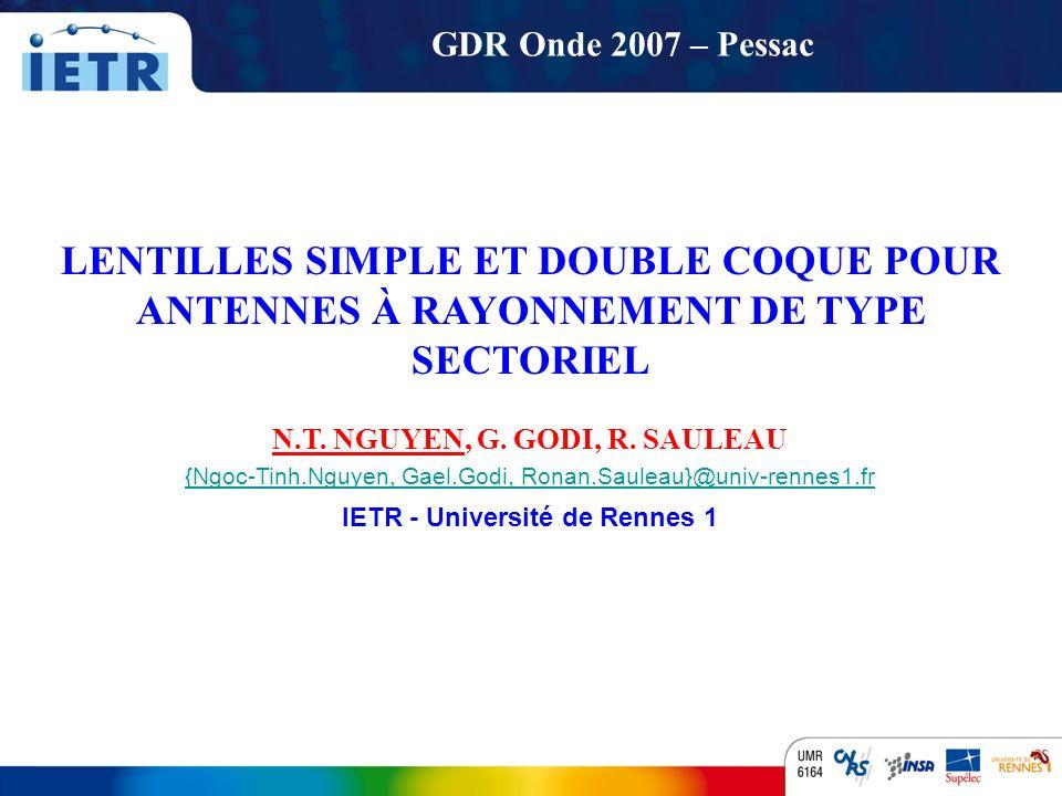 N.T. NGUYEN, G. GODI, R. SAULEAU IETR - Université de Rennes 1