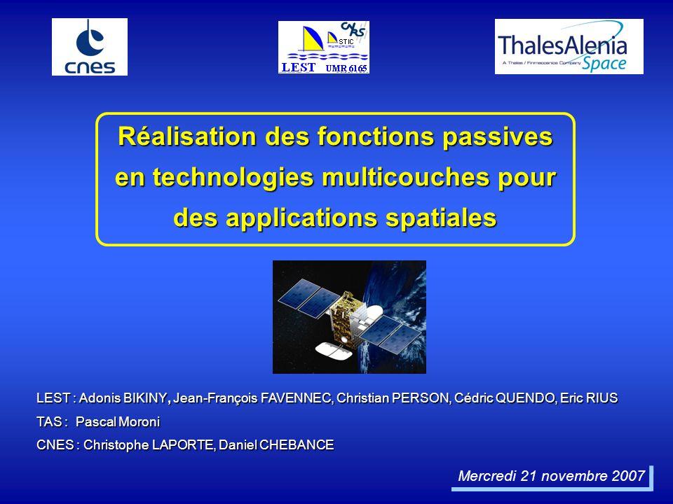 Réalisation des fonctions passives en technologies multicouches pour des applications spatiales