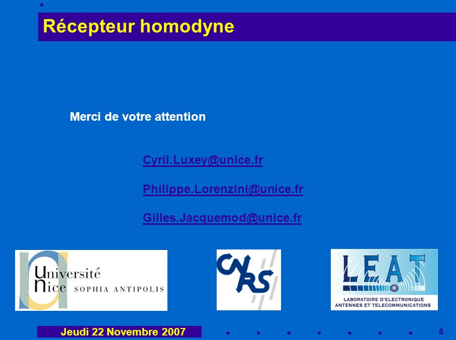 Récepteur homodyne Merci de votre attention Cyril.Luxey@unice.fr