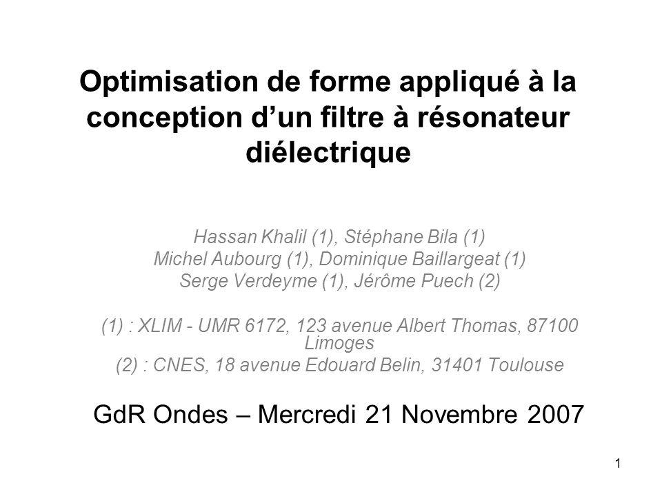 Optimisation de forme appliqué à la conception d'un filtre à résonateur diélectrique