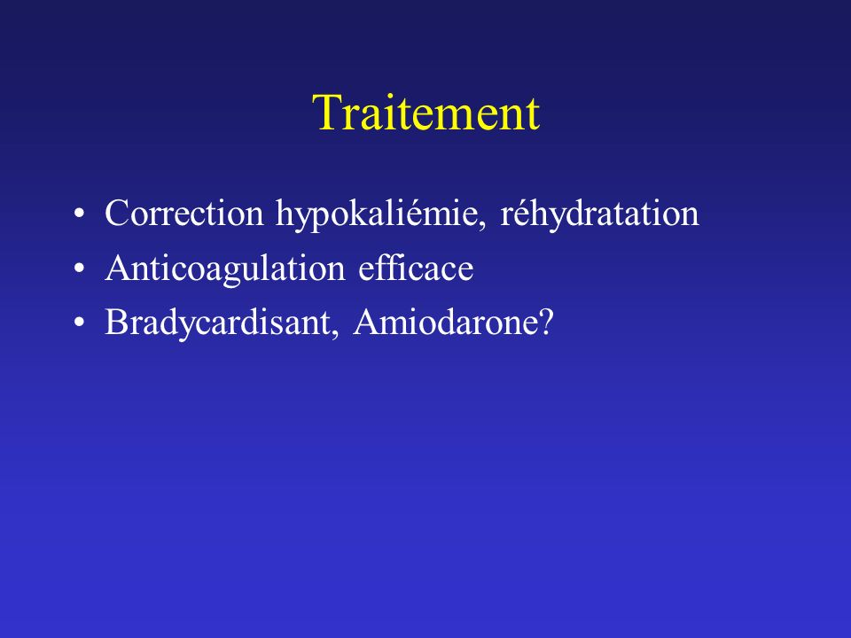 Traitement Correction hypokaliémie, réhydratation