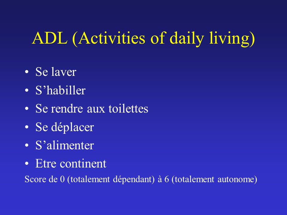 ADL (Activities of daily living)