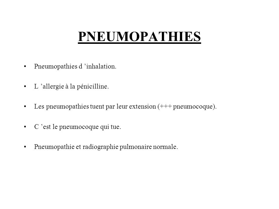 PNEUMOPATHIES Pneumopathies d 'inhalation.