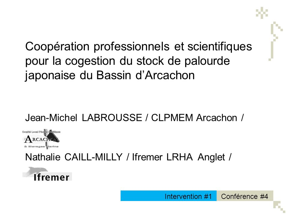 Coopération professionnels et scientifiques pour la cogestion du stock de palourde japonaise du Bassin d'Arcachon
