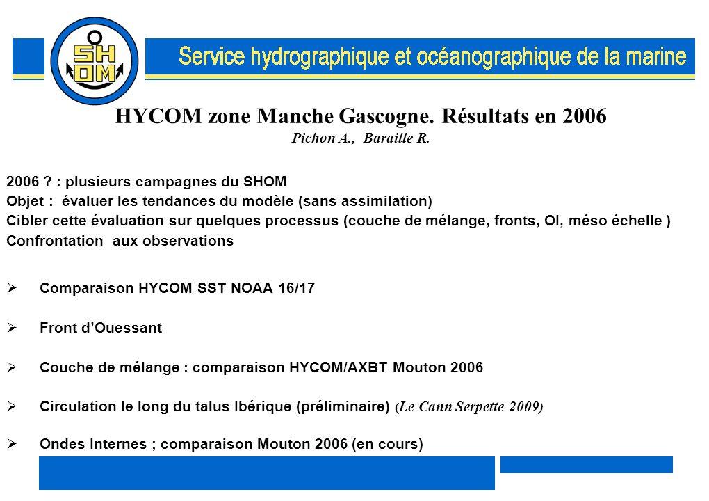 HYCOM zone Manche Gascogne. Résultats en 2006