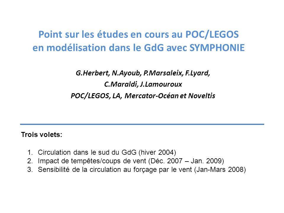 Point sur les études en cours au POC/LEGOS en modélisation dans le GdG avec SYMPHONIE