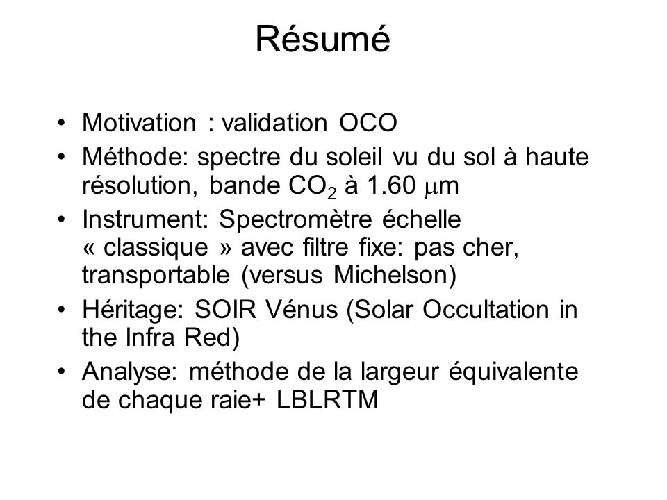 Résumé Motivation : validation OCO