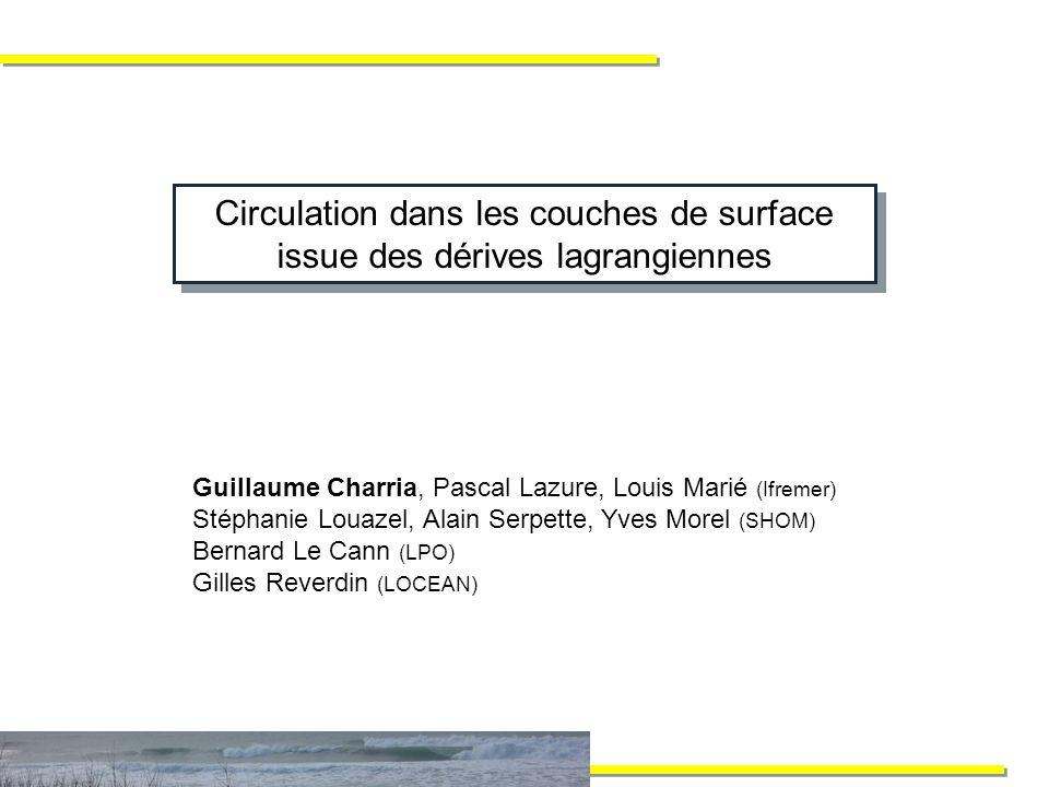 Circulation dans les couches de surface issue des dérives lagrangiennes