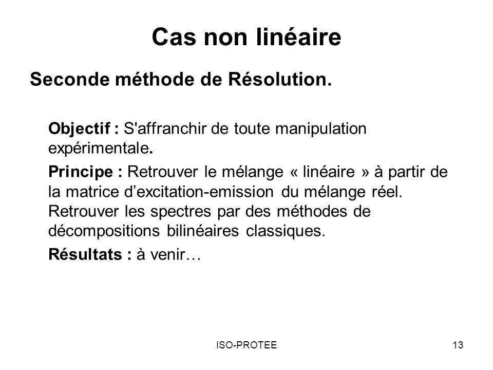 Cas non linéaire Seconde méthode de Résolution.