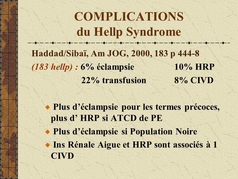 COMPLICATIONS du Hellp Syndrome