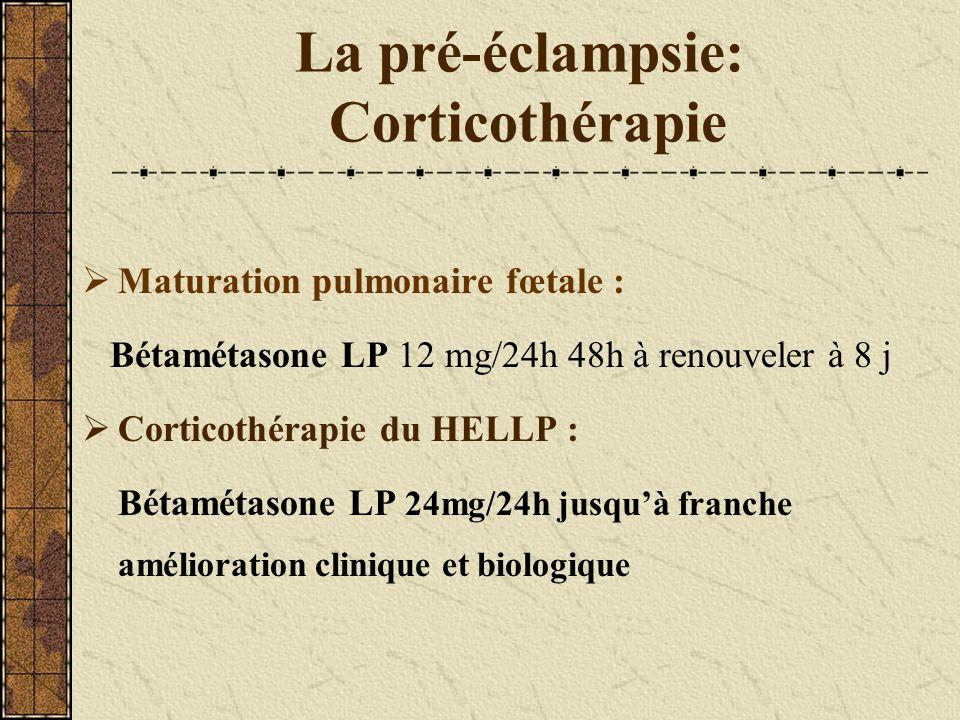 La pré-éclampsie: Corticothérapie