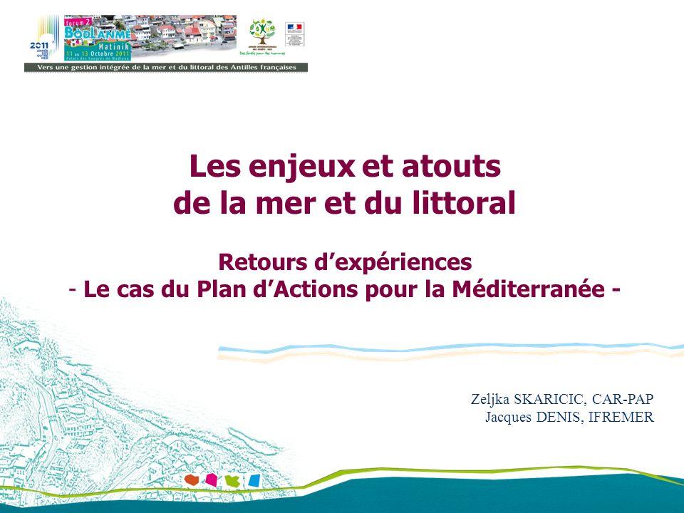 Retours d'expériences Le cas du Plan d'Actions pour la Méditerranée -