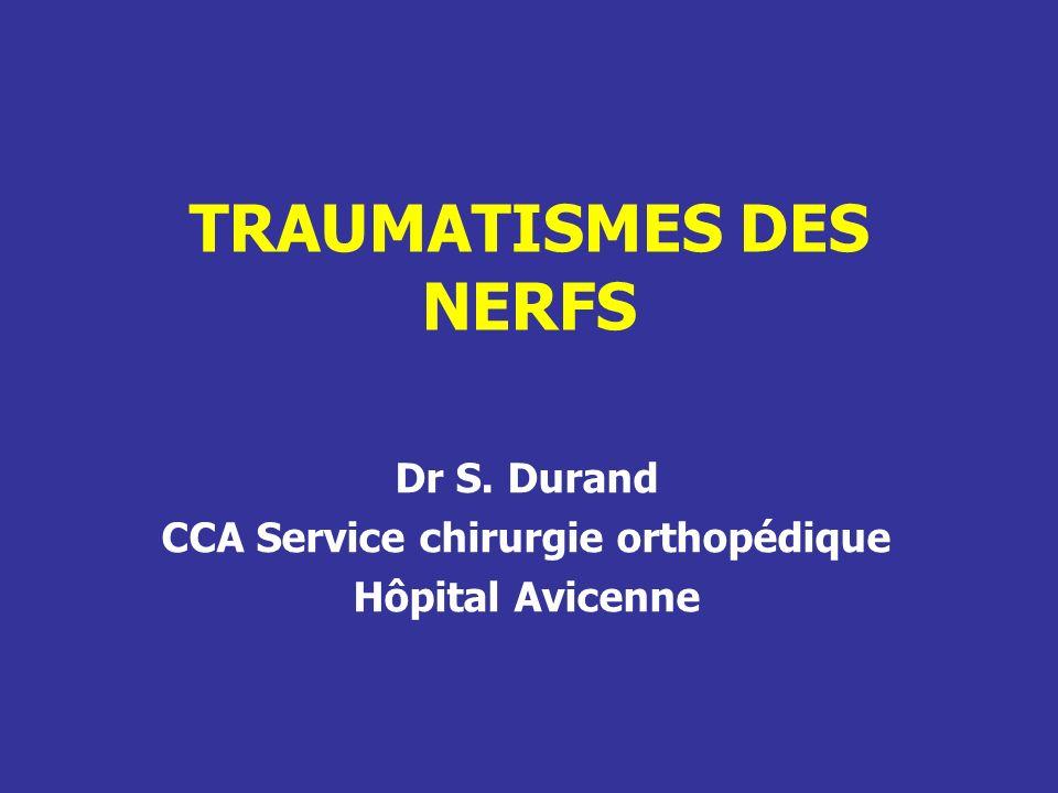TRAUMATISMES DES NERFS